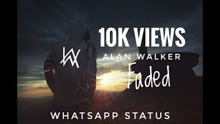 Alan Walker|Faded, Whatspp status|BGM
