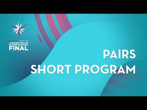 Pairs Short Program | ISU Grand Prix Final | Torino 2019 | #GPFigure