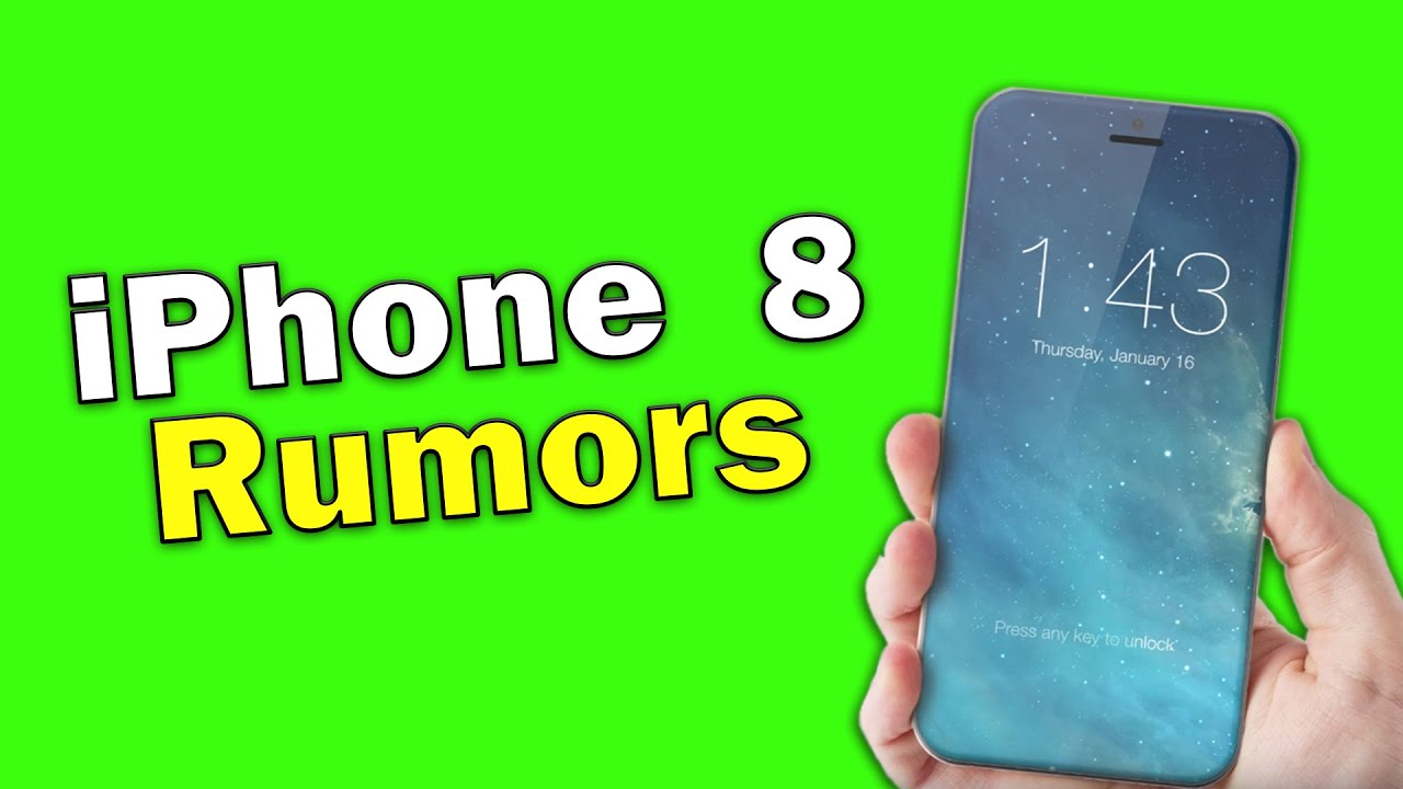 2017 Apple IPhone 8 Rumors