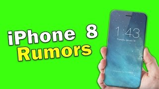 2017 apple iphone 8 rumors