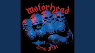 Provided to YouTube by Sanctuary Records Iron Fist · Motörhead Iron...
