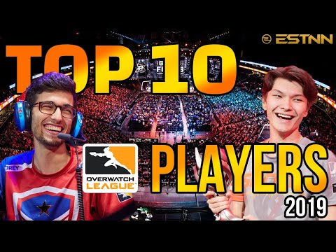 Top 10 Overwatch League Players 2019
