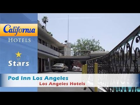 Pod Inn Los Angeles, Los Angeles Hotels - California