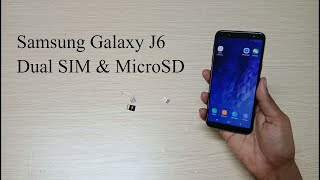 How to insert Dual SIM & MicorSD Card in Samsung Galaxy J6