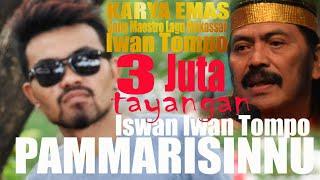 Download lagu PAMMARISINNU - ISWAN IWAN TOMPO