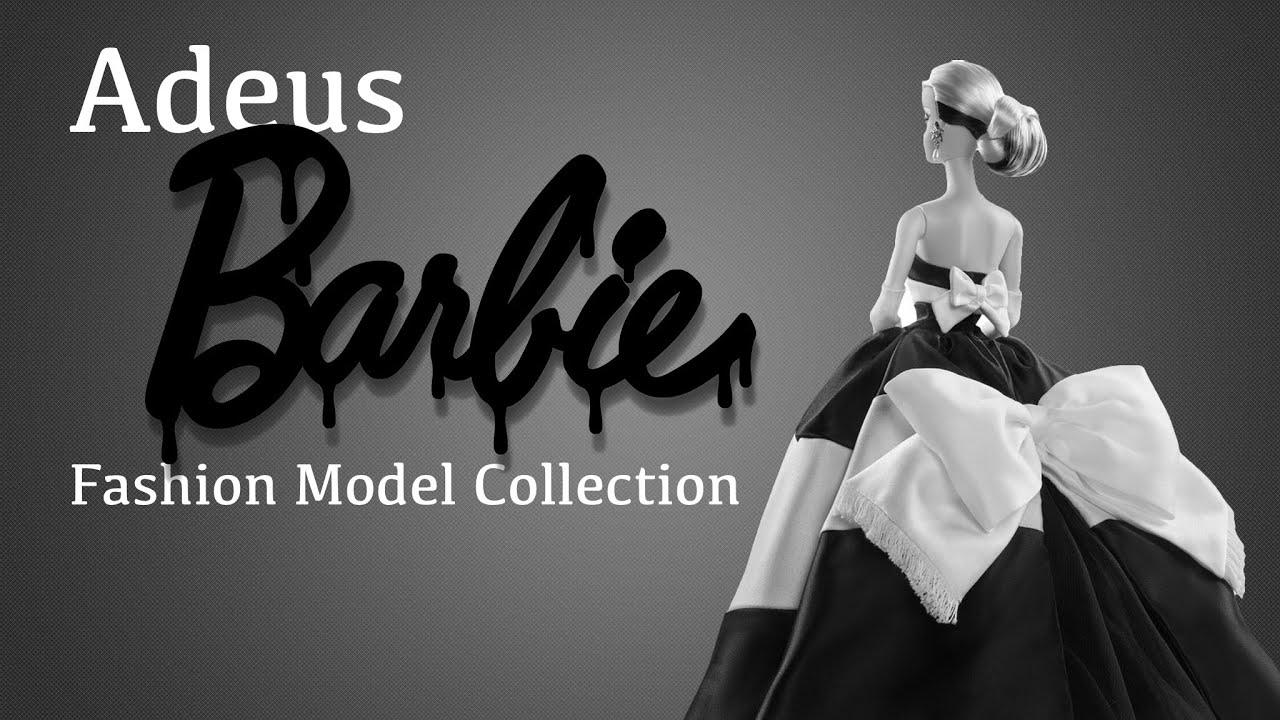 Um Adeus a Barbie Fashion Model Collection