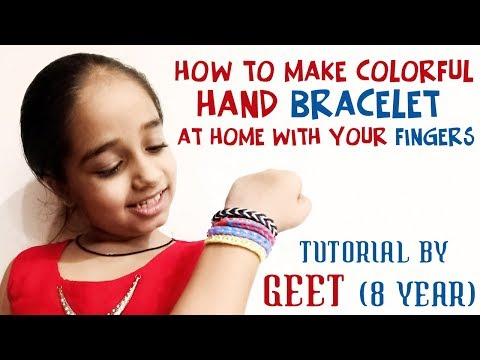 How To Make Loom Bracelet With Colorful Rubber Bands | Easy Way Tutorial By 8 Year Girl | DIY Video
