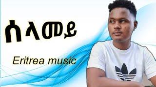 ሰላመይ Eritrea music Neshnesh Tesfalem selamey