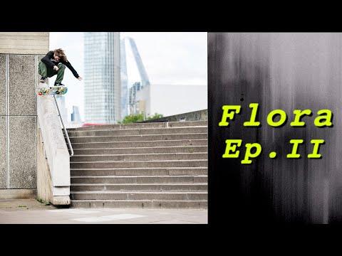 Flora Episode 2