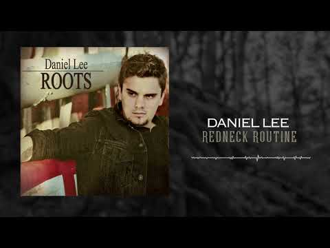 Daniel Lee - Redneck Routine (Official Audio)