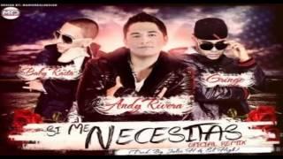 Si Me Necesitas - Andy Rivera Ft. Baby Rasta Y Gringo (Prod. By Julio H Y El High) - Descarga