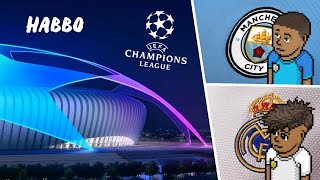Champions League 1/2 de Finale (Habbo) | Manchester City - Real Madrid CF