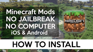 How Install Mods Ios Android No Computer No Jailbreak Minecraft Pe