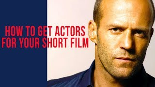 How To Find Actors For A Short Film