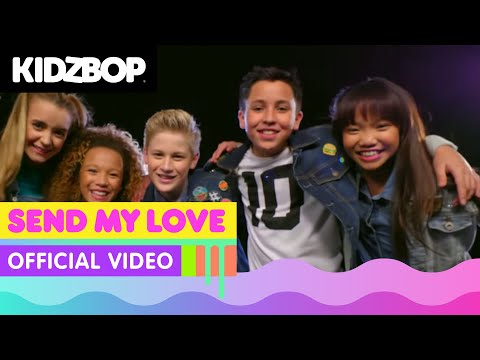 KIDZ BOP Kids - Send My Love  [KIDZ BOP 34]