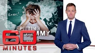 Spitting the dummy: Part one - Is NAPLAN making Australian schools dumber? | 60 Minutes Australia
