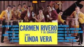 CARMEN RIVERO y Su Conjunto Popurri Canta LINDA VERA