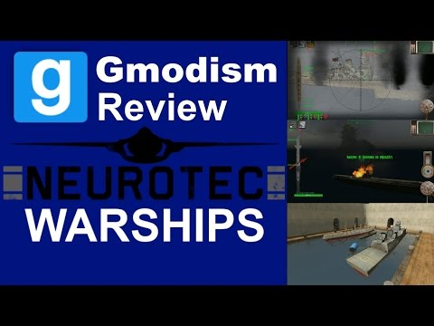 Garry's Mod: NeuroTec Micro Naval | Review | Warships & Submarines