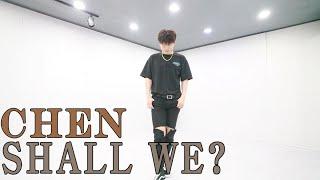 Download Mp3 Exo Chen 첸 '우리 어떻게 할까요  Shall We? ' Dance Choreography By Ha
