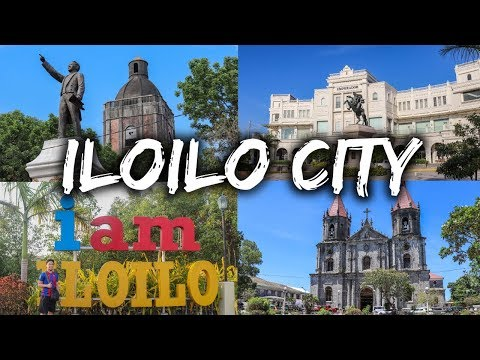 ILOILO CITY - The City of Love (Places you Need to Visit) 2019