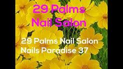 Nails Paradise  a 29 Palms Nail Salon