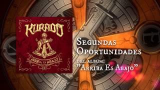 Kurado - Segundas Oportunidades (Full Album Stream)