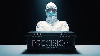 Precision - A Short Film [4K]