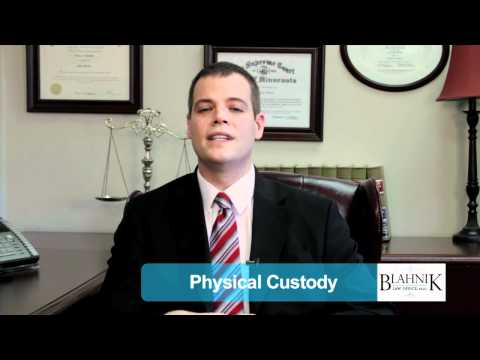 Physical Custody | Minnesota Child Custody Attorney & Lawyer