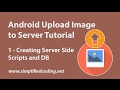 Android Upload Image to Server Tutorial - Creating Server Side Scripts #1