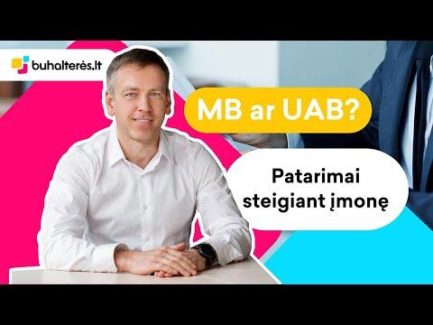Įmonės Steigimas - MB Ar UAB, Ką Pasirinkti?