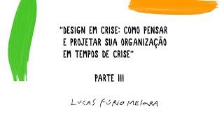 Design em Crise - Parte 3: O Papel das ODS nas Diretrizes de Projeto