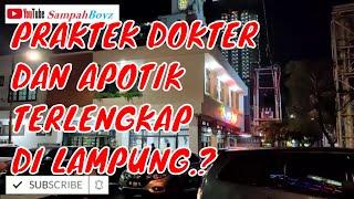 PRAKTEK DOKTER  DAN APOTIK TERLENGKAP DI LAMPUNG.?.