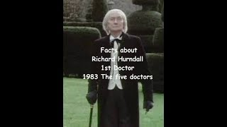 Facts about Richard Hurndall as the first Doctor