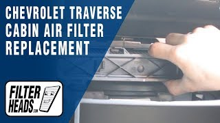 Cabin air filter replacement - Chevrolet Traverse