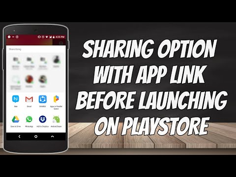 App sharing feature and app link before launching in playstore   Android studio   2018