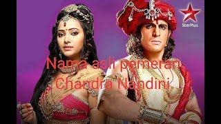 Nama asli pemeran Chandra Nandini!!