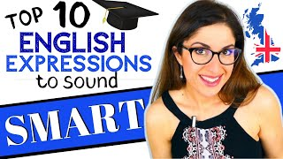 10 ADVANCED English Expressions and Phrases to Sound SMART | Learn Advanced English Vocabulary!