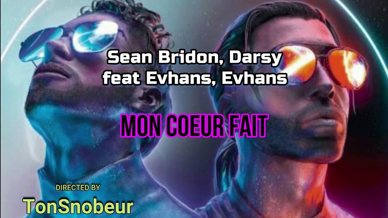 Download Mon Cœur Fait Parole Darsy & Evhan's & Sean Bridon & Yaya Vichenzo -  (Lyric Officiel)