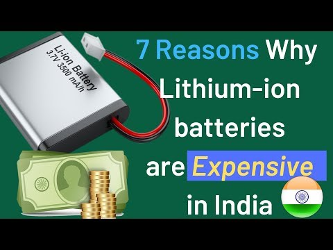 7 Reasons Why Lithium Ion Batteries Are Expensive In India