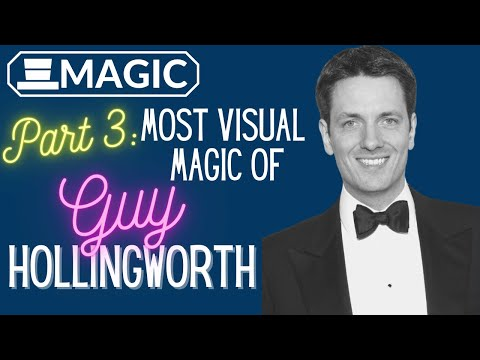 The Most Visual Magic of Guy Hollingworth (Part 3)