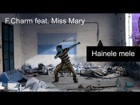 F.Charm feat. Miss Mary - Hainele mele (Videoclip Dance)
