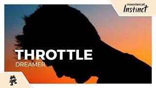 Throttle - Dreamer [Monstercat Lyric Video]