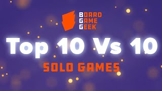 BoardGameGeek Top 10 vs 10 - Solo Games