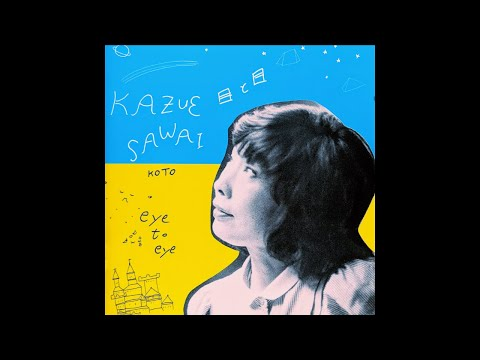 Kazue Sawai (沢井 一恵): Eye To Eye (1987) [Full Album]