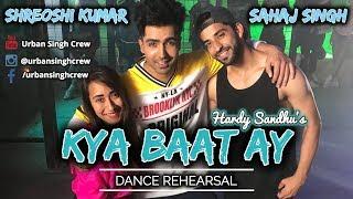 Kya Baat Ay - Harrdy Sandhu | Dance Rehearsal | Behind The Scenes