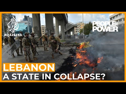 Lebanon: A State in Collapse? | People and Power