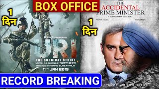 Box Office Collection Of The Accidental Prime minister, URI ATTACK Box Office Collection Day 1
