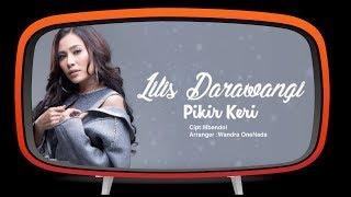 Lilis Darawangi - Pikir Keri (Official Audio)
