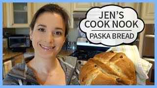 Jen's Cook Nook | Paska Bread | Easter Baking