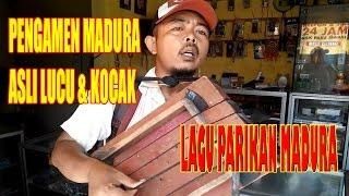 Lagu Pengamen Bahasa Madura Yang mengocok Perut Pendengarnya!!